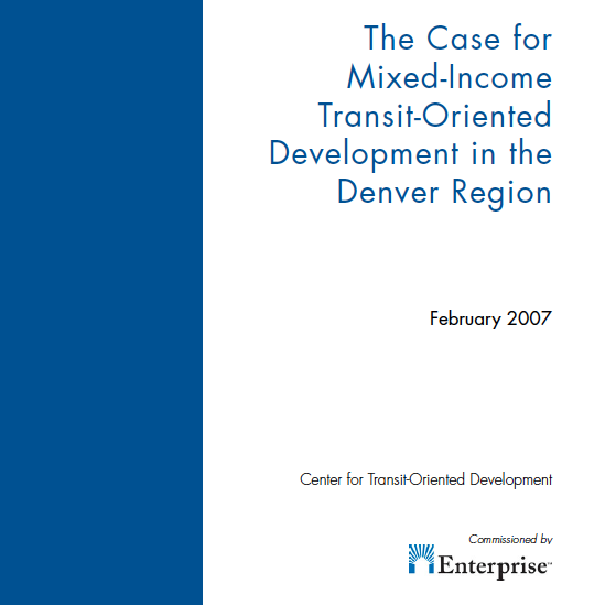 The Case For Mixed-Income Transit-Oriented Development In
